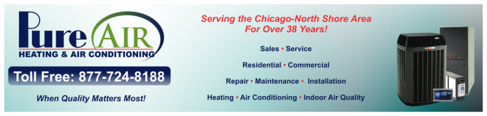 Pure Air Heating & Air Conditioning, Inc. 3010 N. Lake Terrace Glenview, IL 60026 - Phone: (847) 724-8188